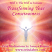 Orin's Transforming Your Consciousness: