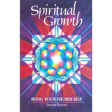 Spiritual Growth - Sanaya Roman