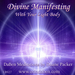 Divine Manifesting with the Light Body