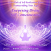 Deepening Divine Self Consciousness DS105